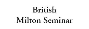 British Milton Seminar